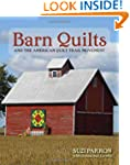 Barn Quilts and the American Quilt Tr...