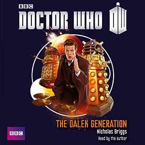 Doctor Who - Dalek Generation | [Nicholas Briggs]