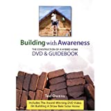 Building with Awareness: The Construction of a Hybrid Home DVD and Guidebook ~ Ted Owens