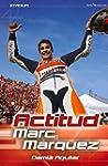 Actitud Marc Marquez / Marc Marquez A...