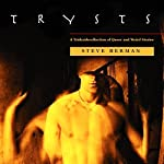 Trysts: A Triskaidecollection of Queer and Weird Stories | Steve Berman