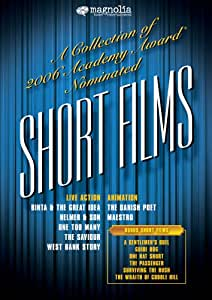 A Collection of 2006 Academy Award Nominated Short Films