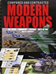 Modern Weapons Compared and Contraste...