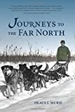 img - for Journeys to the Far North book / textbook / text book
