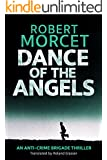 Dance of the Angels (Anti-Crime Brigade Book 1)