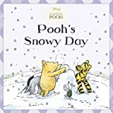 img - for Pooh's Snowy Day (Disney Classic Pooh) book / textbook / text book