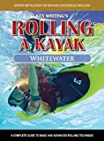 Rolling a Kayak Whitewater
