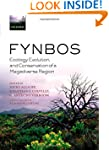 Fynbos: Ecology, Evolution, and Conse...