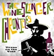 The Wineslinger Chronicles: Texas on the Vine (Grover E. Murray Studies in the American Southwest)