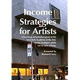 Income Strategies For Artists ~ Brainard Carey