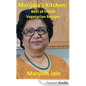 Manjula's Kitchen: Best of Indian Vegetarian Recipes (English Edition)