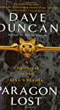 Paragon Lost: A Chronicle of the King's Blades (Chronicle of the King's Blades Series)