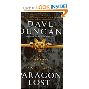 Paragon Lost: A Chronicle of the King's Blades by Dave Duncan