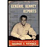 General Kenney Reports: A Personal History of the Pacific War