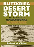 img - for Blitzkrieg to Desert Storm: The Evolution of Operational Warfare book / textbook / text book