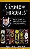 Game Of Thrones: 69 Facts about Game Of Thrones you didn't know