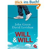 http://www.amazon.de/Will-John-Green/dp/3570308855/ref=sr_1_2?ie=UTF8&qid=undefined&sr=8-2&keywords=Will+%26+Will