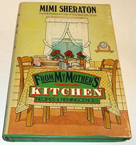 from-my-mothers-kitchen-recipes-and-reminiscences-by-mimi-sheraton-1979-09-01