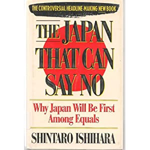 Amazon.com: The Japan That Can Say No: Why Japan Will Be First ...