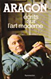 echange, troc Louis Aragon - Ecrits sur l'art moderne