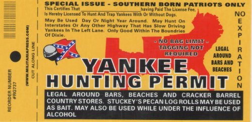 Yankee Hunting Permit bumper Sticker Window Decal Southern Pride (Southern Bumper Stickers compare prices)