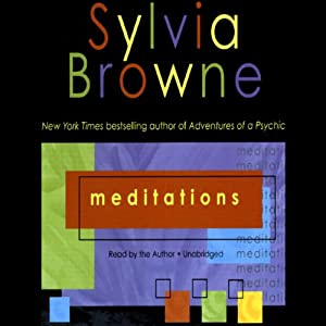 Meditations | [Sylvia Browne]
