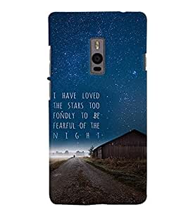 PrintVisa Quotes & Messages Stars 3D Hard Polycarbonate Designer Back Case Cover for One Plus Two