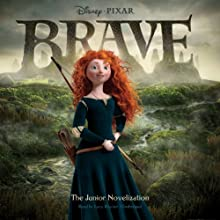 Brave: The Junior Novelization (       UNABRIDGED) by Disney Press Narrated by Lucy Rayner