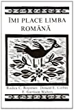 img - for Imi Place Limba Romana (A Romanian Reader) (Romanian Edition) book / textbook / text book