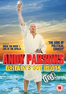 Andy Parsons - Britain's Got Idiots Live [DVD] [2009]