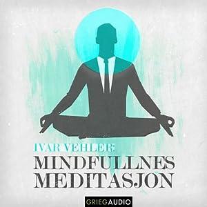 Mindfulness: Meditasjon [Meditation] Audiobook