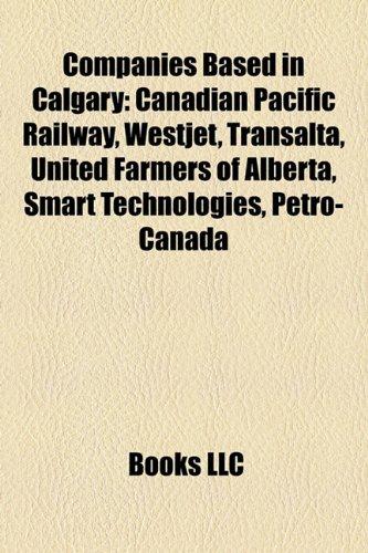 companies-based-in-calgary-canadian-pacific-railway-westjet-transalta-united-farmers-of-alberta-shaw