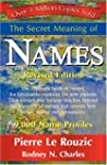 The Secret Meaning of Names Revised E...