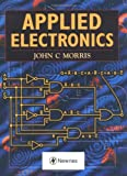 Applied Electronics (0340652845) by Morris, John