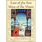East of the Sun and West of the Moon. Old Tales from the North (Illustrated) ~ Peter Christen Asbj�rnsen