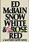 Snow White and Rose Red, BCE (0030026032) by McBain, Ed