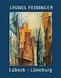 Image de Lyonel Feininger. Lübeck Lüneburg