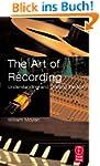 The Art of Recording. Understanding a...
