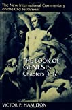 img - for The Book of Genesis (New International Commentary on the Old Testament Series) 1-17 book / textbook / text book