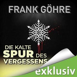 Die kalte Spur des Vergessens (Winterthriller) Hörbuch