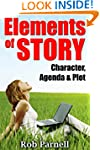 Elements of Story: Character, Agenda...