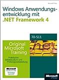 img - for Microsoft .NET Framework 4 Windows-Anwendungsentwicklung - Original Microsoft Training f r Examen 70-511 book / textbook / text book