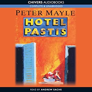 Hotel Pastis | [Peter Mayle]