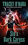 Sin's Dark Caress: A Dark Brethren Novel (Dark Brethren Series)