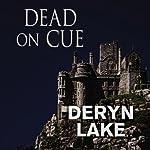Dead on Cue | Deryn Lake