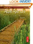 Focus On Apple Aperture: Focus on the...