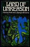 Land of Unreason (0854682465) by Fletcher Pratt