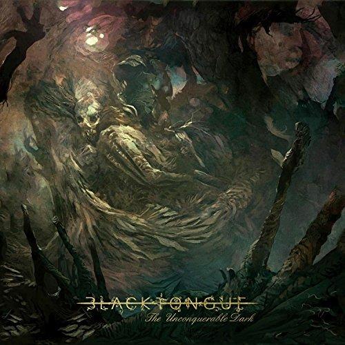 Unconquerable Dark by Black Tongue