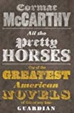 All the Pretty Horses (Border Trilogy 1): 1/3