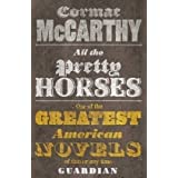 All the Pretty Horses (Border Trilogy 1): 1/3by Cormac McCarthy